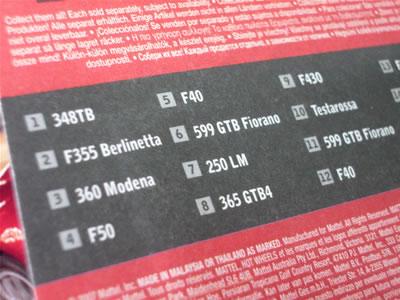 ここで注目はNo.9の「F430」かな。「F430スパイダー」は過去に発売されてたけど、ベルリネッタは出てなかったんだよね。